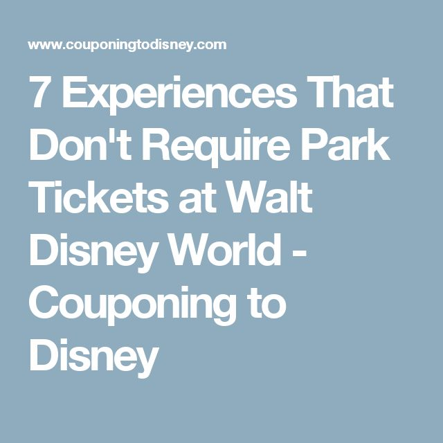 7 Experiences That Don't Require Park Tickets at Walt Disney World - Couponing to Disney