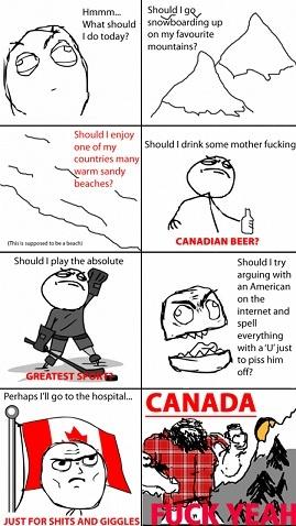 Canada Fuck yeh!