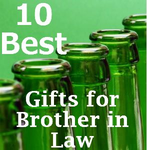 Our 10 Best Gifts For Brother In Law Http Www The10bestlist