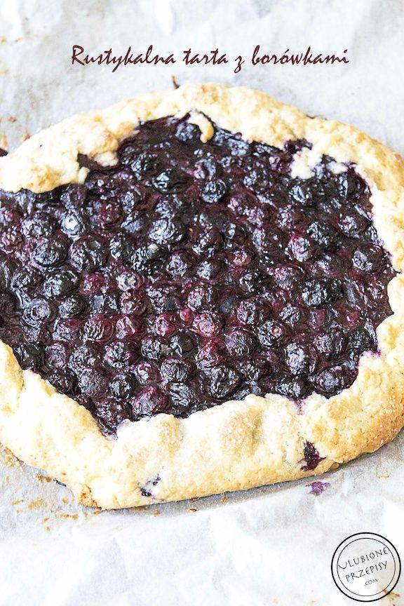 Rustykalna tarta z borówkami czyli kruche ciasto z owocami  Prosto, pysznie więc polecam  #tarta #borowki http://ulubioneprzepisy.com/2014/08/01/rustykalna-tarta-z-borowkami/