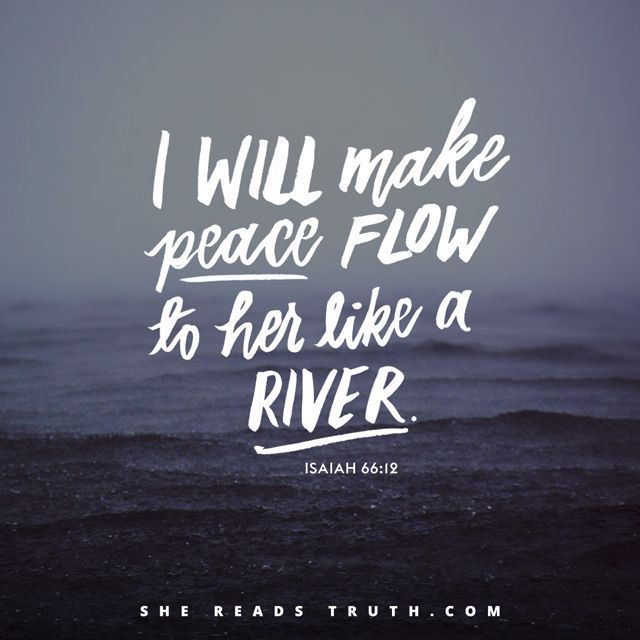 """WEBSTA @ shereadstruth - """"I will make peace flow to her like a river, and the wealth of nations like a flood... As a mother comforts her son, so I will comfort you, and you will be comforted in Jerusalem."""" - Isaiah 66:12-13Join us on this Good Friday as we conclude our study of the book of Isaiah and continue our journey through Holy Week at SheReadsTruth.com or on the She Reads Truth app."""