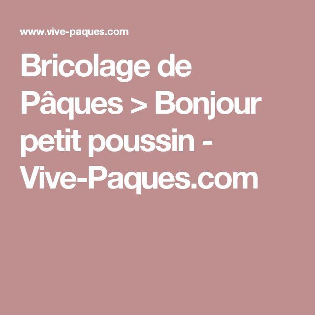 Bricolage de Pâques > Bonjour petit poussin - Vive-Paques.com