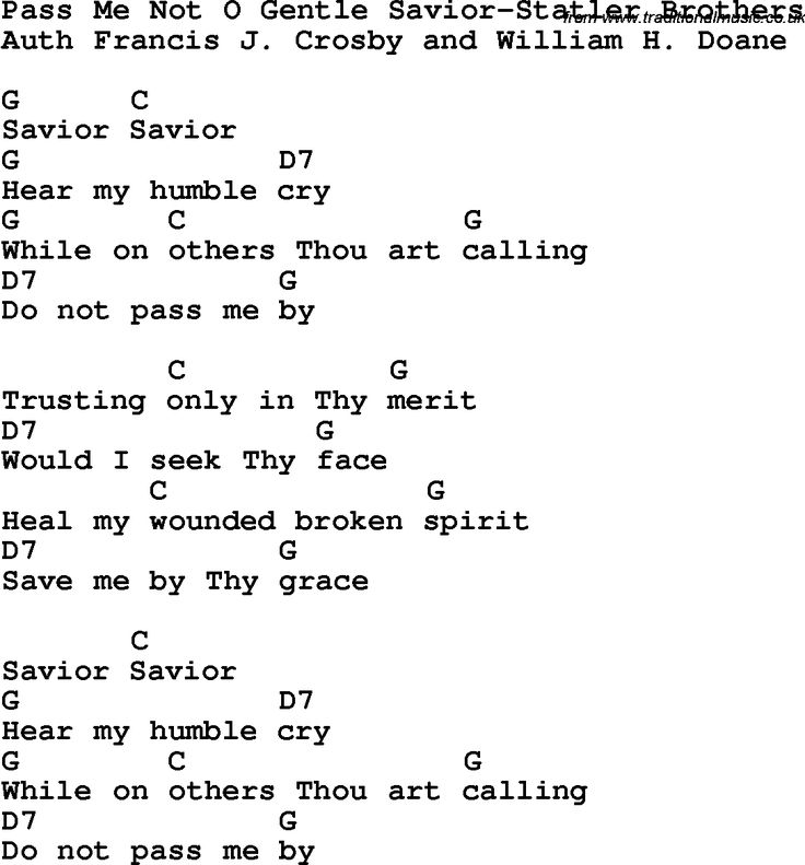 Country, Southern and Bluegrass Gospel Song Pass Me Not O Gentle Savior-Statler Brothers lyrics and chords