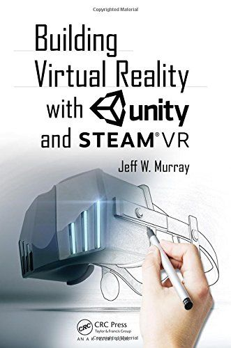 Building Virtual Reality with Unity and Steam VR Pdf Download e-Book