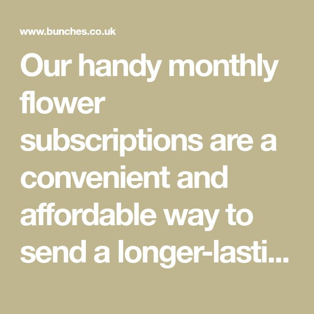 Our handy monthly flower subscriptions are a convenient and affordable way to send a longer-lasting floral gift. Simply choose your gift, decide how many flower deliveries you would like and we'll send a gorgeous seasonal bouquet every month to your loved one. #aff