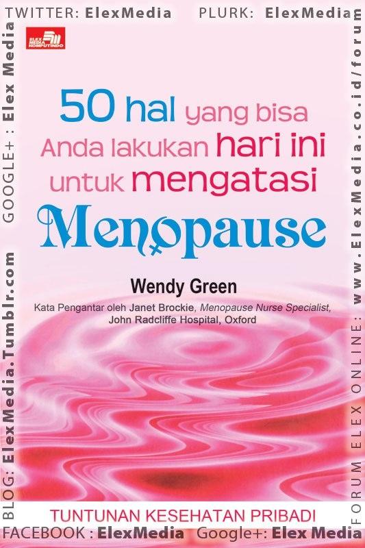 Apakah Anda merasa sudah mulai memasuki masa menopause?   Apakah Anda merasa bingung dan simpang siur tentang HRT?    Wendy Green menjelaskan gejala menopause dari segi fisik maupun psikologis. Ia juga memberikan saran yang mudah dilakukan dan pendekatan secara menyeluruh untuk membantu Anda.     50 hal yang bisa Anda lakukan hari ini untuk mengatasi: MENOPAUSE ; Harga: Rp. 36.800