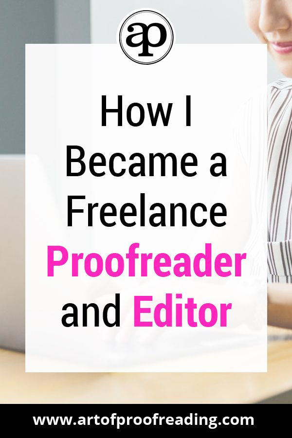 How I Became A Freelance Proofreader And Editor Writing Jobs Freelance Writing Jobs Freelance Writing