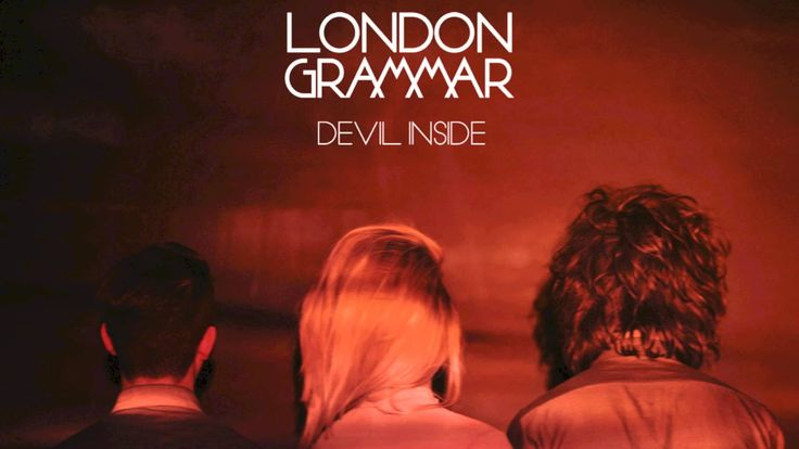 London Grammar - Devil Inside (INXS Cover). Love this group so much. another great cover :)