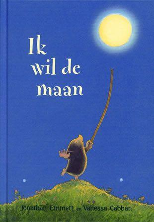 Boekenhoek: ik wil de maan Leuk om eens voor te lezen ipv het prentenboek van VLL