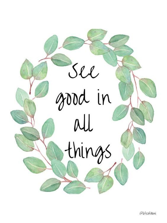 """PRINTABLE Wall Decor – """"See good in all things""""  
