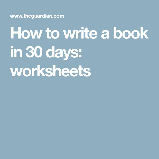 How to write a book in 30 days: worksheets