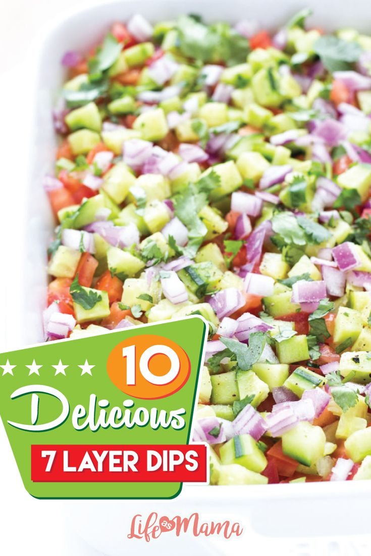Spring means tons of parties and brunches. Check out this amazing list of 7-layer dips you probably never knew existed!