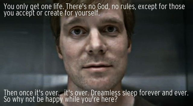 I just finished watching Six Feet Under. This was one quote which really struck me. - Imgur