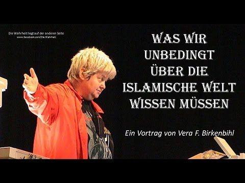 Vera F. Birkenbihl -Was wir unbedingt über die islamische Welt wissen mü...