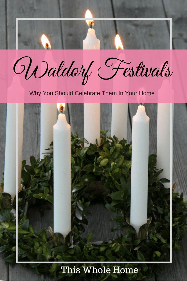 Why You Should Celebrate The Waldorf Festivals at Home