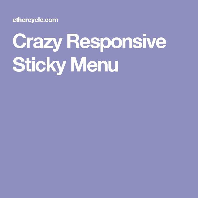 Crazy Responsive Sticky Menu