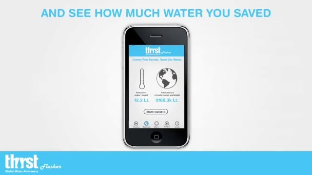 Thirstflusher by INDEX: Design to Improve Life®. In some parts of the world, people use more than 15,000 liters of drinking water a year - just to flush the toilet... Chinese Thirst project is addressing this issue with an app that targets women who unnecessarily flushes the toilet to drown out embarrassing sounds. It's called the Thirstflusher app.