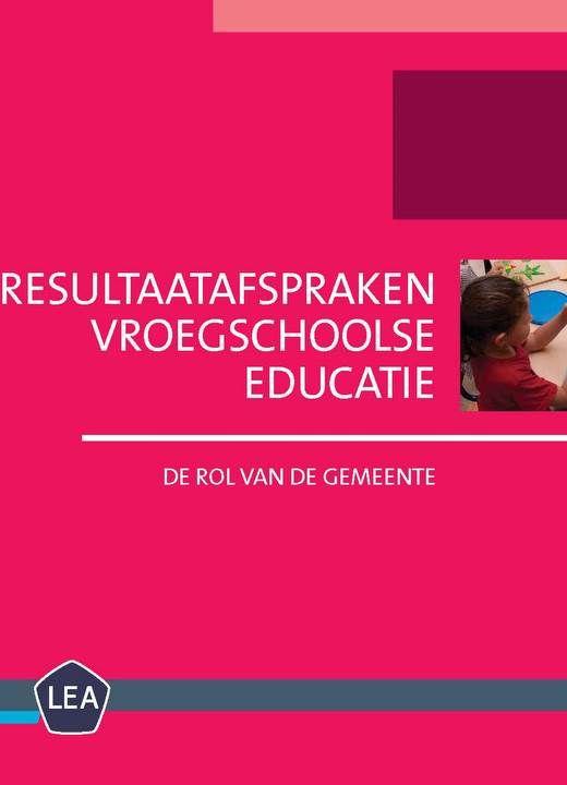 Resultaatafspraken Vroegschoolse Educatie