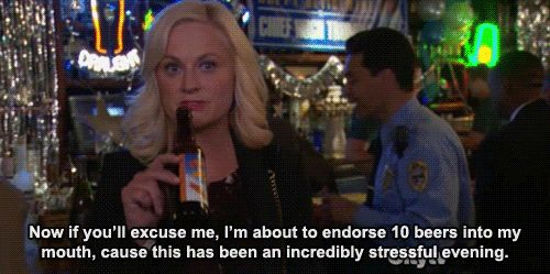 Then there would be stress drinking. | Community Post: If Liz Lemon And Leslie Knope Co-Hosted The Golden Globes