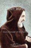 True Stories of Padre Pio