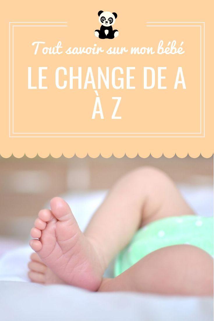 Le Change De A A Z En 2020 Conseils Bebe Bebe Pleure Astuces Bebe