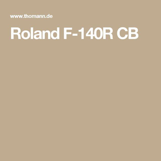 Roland F-140R CB