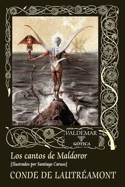 Les Chants de Maldoror de Lautréamont.