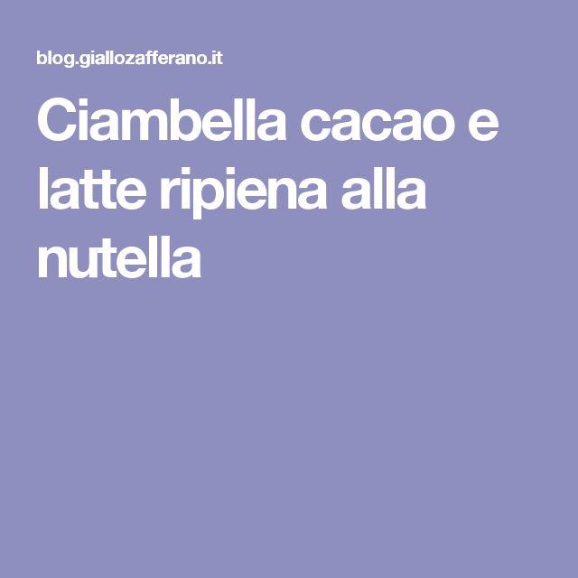 Ciambella cacao e latte ripiena alla nutella