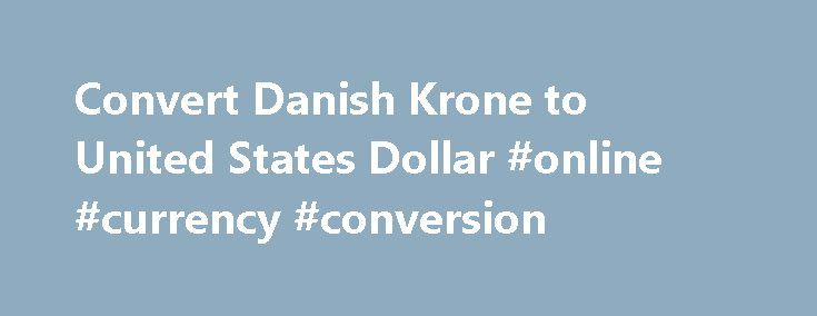 Convert Danish Krone to United States Dollar #online #currency #conversion http://currency.remmont.com/convert-danish-krone-to-united-states-dollar-online-currency-conversion/  #converter in money # Convert Danish Krone to United States Dollar | DKK to USD Convert Danish Krone to United States Dollar | DKK to USD DKK – Danish Krone AED – United Arab Emirates Dirham ARS – Argentine Peso AUD – Australian Dollar AWG – Aruban Florin BAM – Bosnia and Herzegovina convertible mark […]