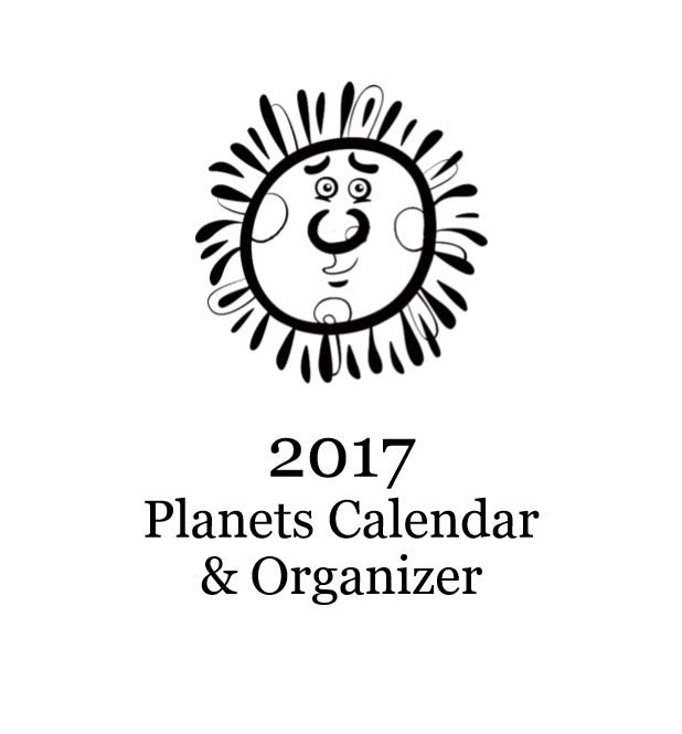 2017 Planets Calendar & Organizer (Paperback – Edition 1) By Lazaros' Blank Books A wonderful and popular 2017 calendar and organizer/planner that can be used as a coloring book for…