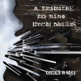 Covered in Nails: A Tribute to Nine Inch Nails [CD]