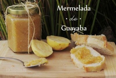 Mermelada casera de Guayaba