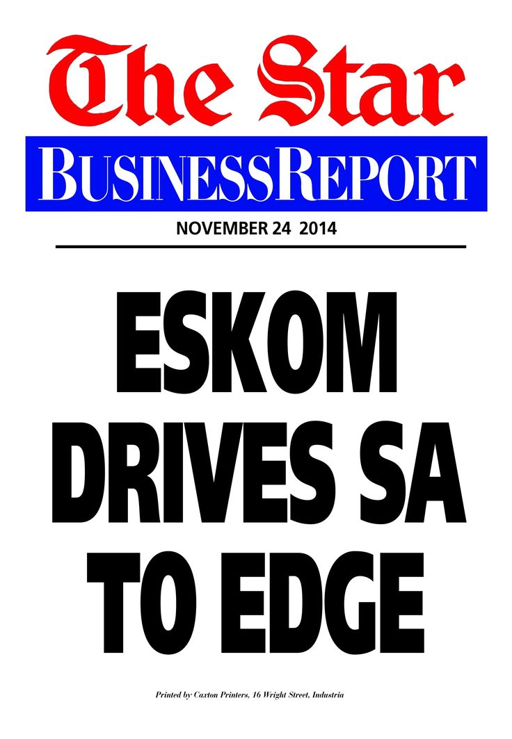 Today's Business Report newspaper street poster (November 24, 2014) deals with Eskom's latest meltdown.  To read this and other stories click here: http://www.iol.co.za/business/news/eskom-drives-sa-to-the-edge-1.1785038
