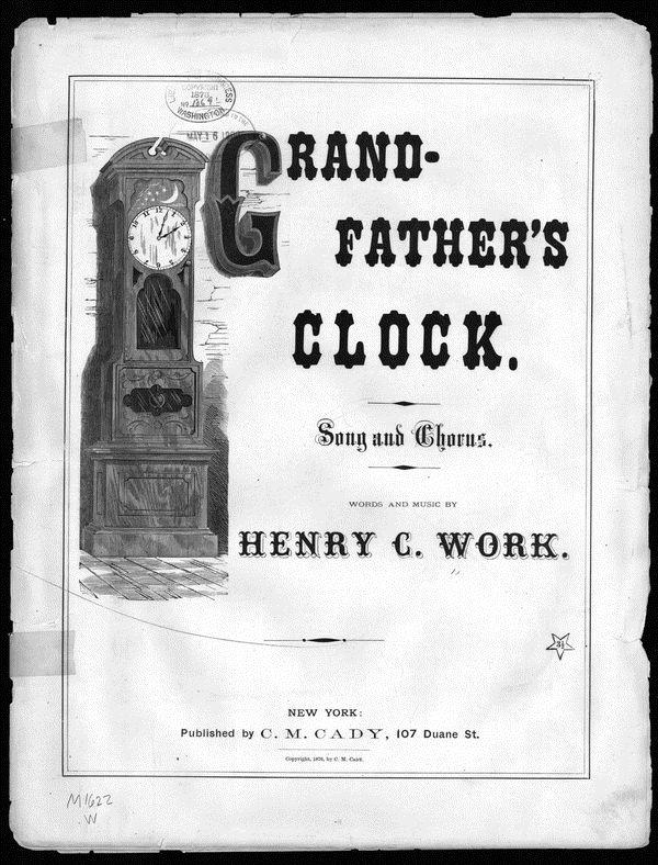 Grandfather Clocks Song Lyrics Grandfather's Clock Sheet Music