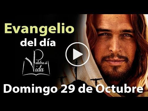 Armonia Espiritual: EVANGELIO DEL DÍA Domingo 29 de Octubre 2017 l Pal...