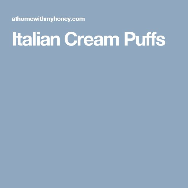 Italian Cream Puffs