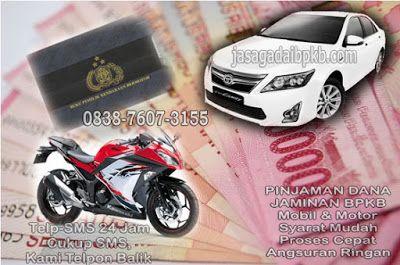 Pinjaman Modal Dana Jaminan Gadai BPKB Mobil-Motor