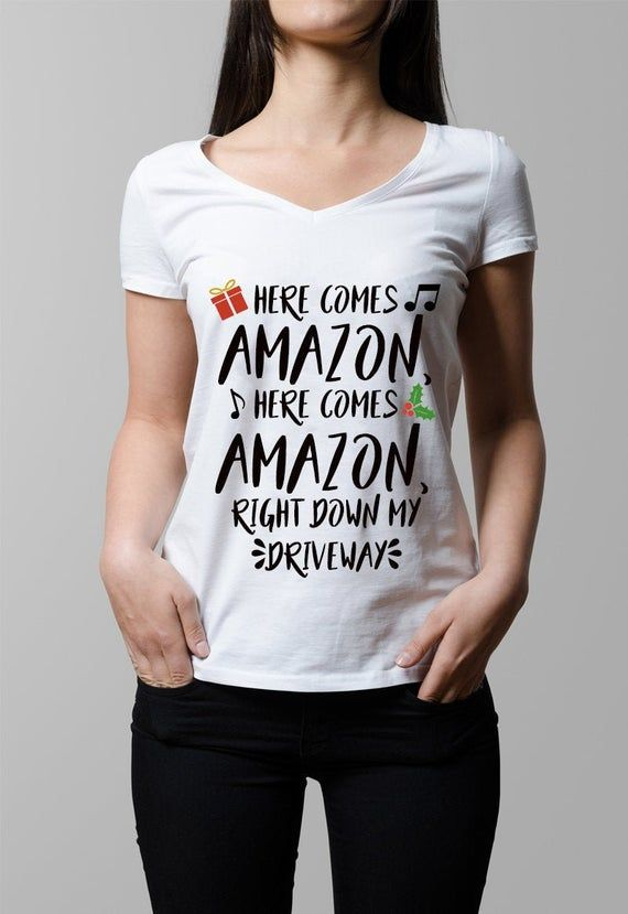 Here Comes Amazon Down My Driveway Shirt
