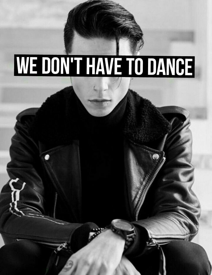 We Don't Have To Dance, Andy Black •@LyricRose1010