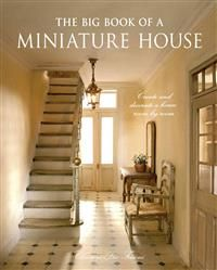 The Big Book of a Miniature House
