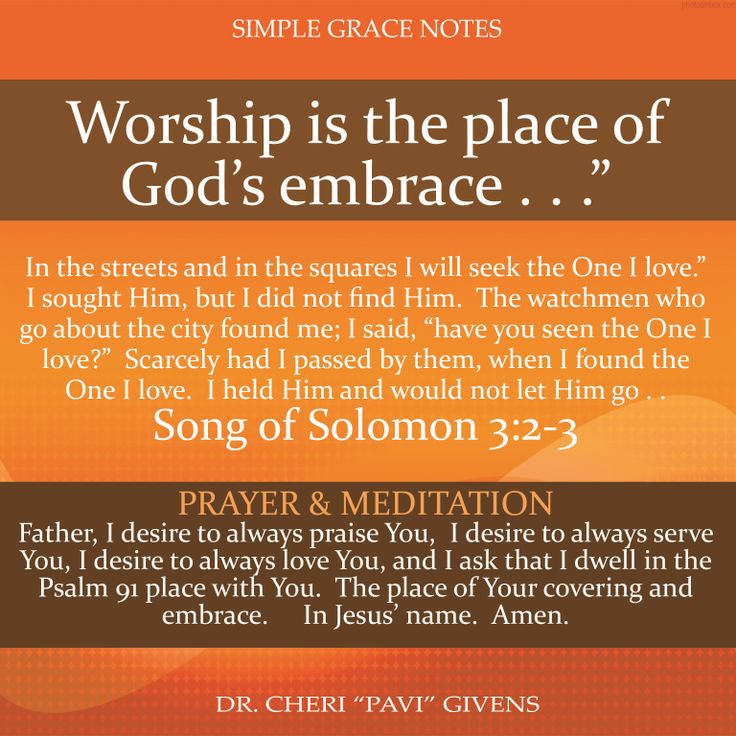 Worship Is The Place Of God S Embrace No One Loves