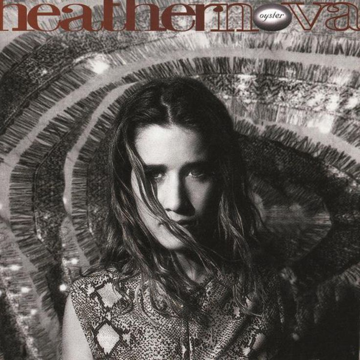 Heather Nova, Oyster*****: Though she didn't do much for me on future albums, Heather captured my heart with this one. If I remember correctly, an ex of mine (the same ex who introduced me to Sarah McLachlan and Melissa Etheridge) introduced me to this one. But it's also possible that I introduced her to this. Either way, it's a fantastic album that sits well with the aforementioned ladies and others from the era. 9/19/17