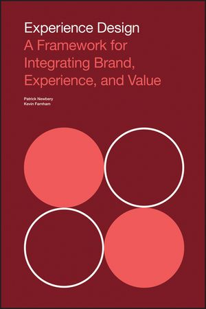 Experience Design: A Framework for Integrating Brand, Experience, and Value (1118609638) cover image