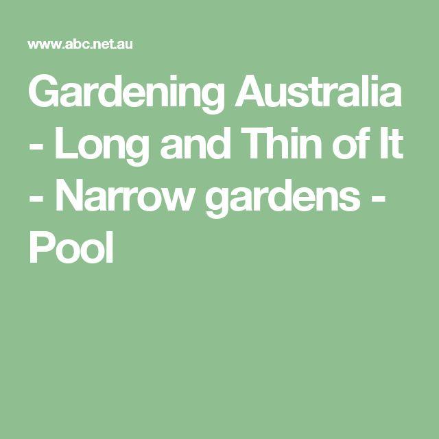 Thin Garden Design: 17 Best Ideas About Narrow Garden On Pinterest