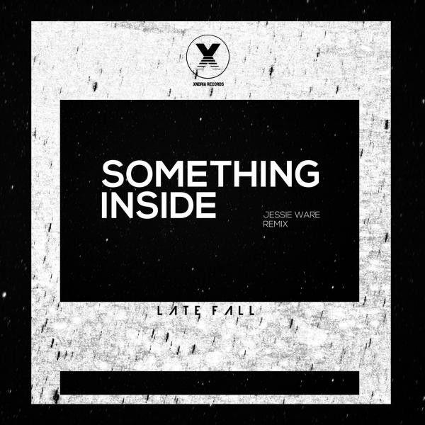 """Something Inside - LateFall Remix"" by Jessie Ware LateFall was added to my Shizz playlist on Spotify"