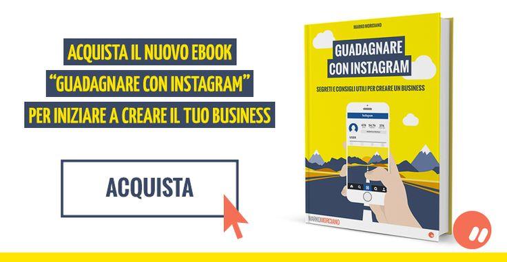 Guadagnare con Instagram – eBook di Marko Morciano