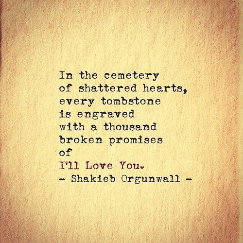 The 50 All Time Best Sad Love Quotes For Broken Hearts: 50 Best Images About Shakieb Orgunwall On Pinterest