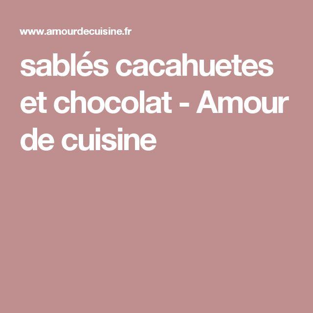 sablés cacahuetes et chocolat - Amour de cuisine
