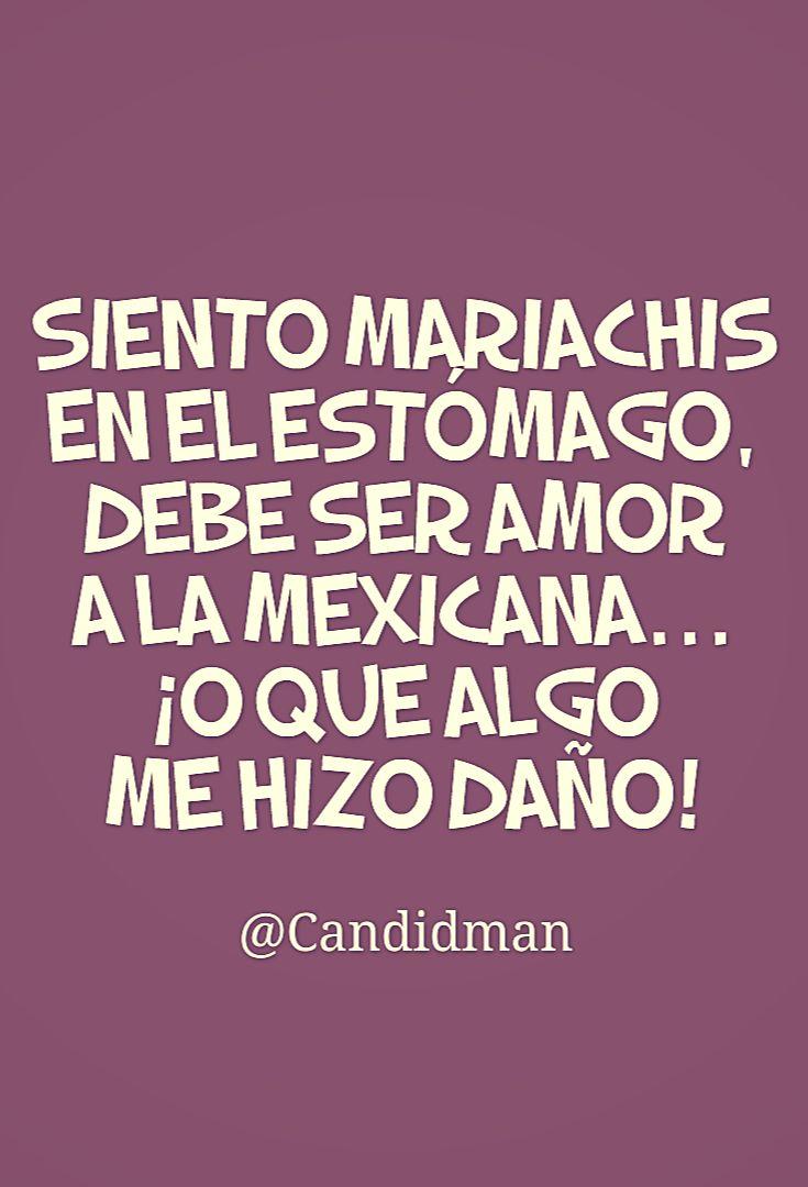 """""""Siento #Mariachis en el #Estómago, debe ser #AmorALaMexicana… ¡O que algo me…"""