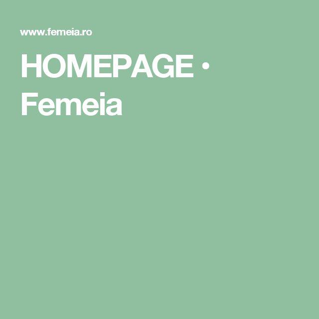 HOMEPAGE • Femeia